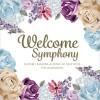 【CDリリース】ミニアルバム[Welcome Symphony] 発売です